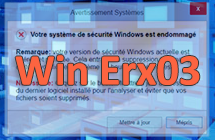Supprimer le popup virus d'escroquerie Win Erx03